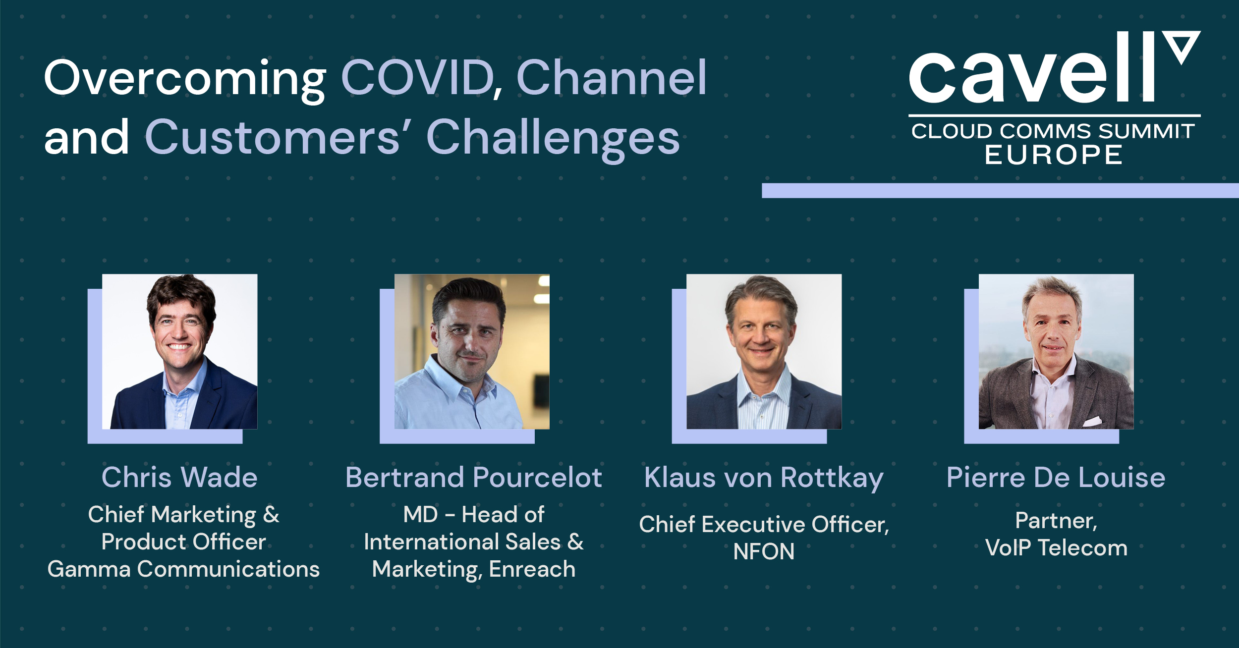 CCS Europe Panel- Covid, Channel, Customer Challenges (Campaign Monitor)