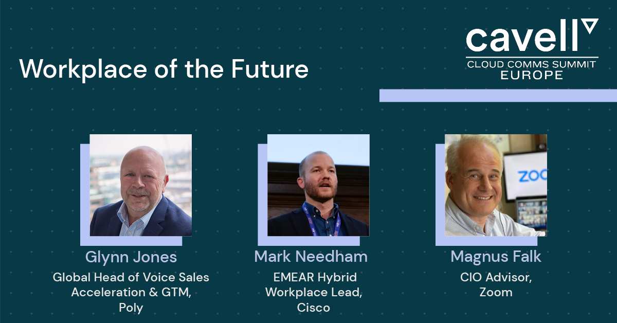 CCS Europe Panel- Workplace of the Future